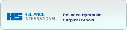 Reliance Hydraulic  Surgical Stools